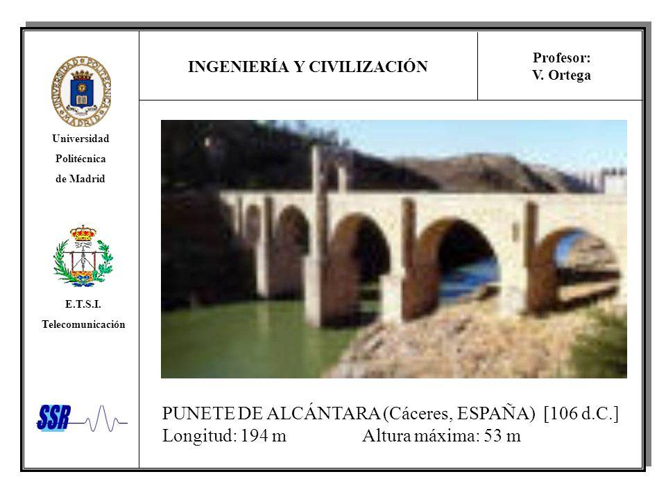 PUNETE DE ALCÁNTARA (Cáceres, ESPAÑA) [106 d.C.]